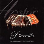 Piazzolla: The Tango Way - The Classic Way