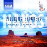 Pilgrims' Progress: Pioneers of American Classical Music