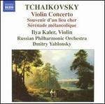 Tchaikovsky: Violin Concerto; Souvenir d'un lieu cher; S?r?nade m?lancolique