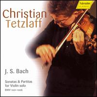 Bach: Sonatas & Partitas for Violin solo - Christian Tetzlaff (violin)