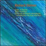 Richard D�nser: Elegie; Quatre Tombeaux; Drei Klavierst�cke