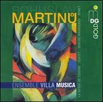 Bohuslav Martinu: Chamber Music