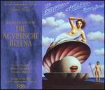 Die Agyptische Helena
