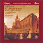 Charles Avison: 12 Concerti Grossi