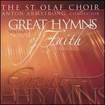The St. Olaf Choir: Great Hymns of Faith