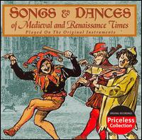 Songs & Dances of the Medieval and Renaissance Times -