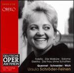 Ursula Schr�der-Feinen Sings Fidelio, Die Walknre, Salome, Elektra, Die Frau ohne Schatten