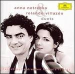 Duets - Anna Netrebko (soprano); Nadine Weissmann (mezzo-soprano); Nicola Luisotti (vocals); Rolando Villaz=n (tenor); Dresden Staatskapelle; Nicola Luisotti (conductor)