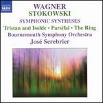 Stokowski: Orchestrated Wagner Opera Tunes: Symphonic Syntheses, Etc