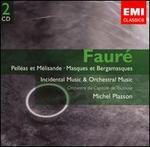 FaurT: Orchestral Works and Incidental Music