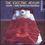 The Electric Asylum: Rare British Acid Freakrock, Vol. 1