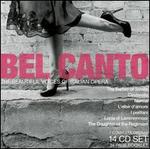 Bel Canto: Beautiful Voices of Italian Opera