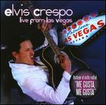 Elvis Crespo Lives: Live From Las Vega