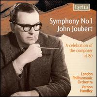 John Joubert: Symphony No. 1 - London Philharmonic Orchestra; Vernon Handley (conductor)