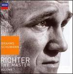 Richter The Master, Vol. 7: Brahms & Schumann