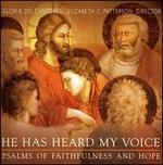 He Has Heard My Voice: Psalms of Faithfulness and Hope