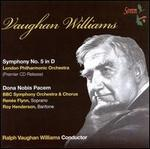 Vaughan Williams: Symphony No. 5; Dona Nobis Pacem