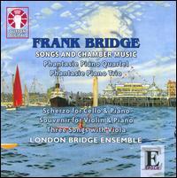 Frank Bridge: Songs and Chamber Music - Ivan Ludlow (baritone); London Bridge Ensemble
