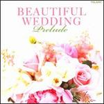 Beautiful Wedding-Prelude