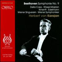 Beethoven: Symphony No. 9 [1955] - Hilde Rossel-Majdan (alto); Lisa della Casa (soprano); Otto Edelmann (bass); Waldemar Kmentt (tenor);...