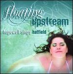 Floating Upstream: Hopewell Sings Hatfield