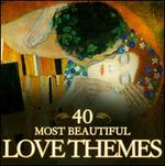40 Most Beautiful Love Themes [Welt Packet]