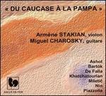 Du Caucase � la Pampa - Andr�e Arm�ne Stakian (violin); Miguel Charosky (guitar)