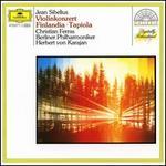 Sibelius: Violinkonzert; Finlandia; Tapiola