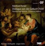 Reinhard Kaiser: Dialogus von der Geburt Christi