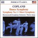 Copland: Dance Symphony; Symphony No. 1; Short Symphony