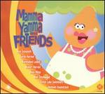 Mamma Yamma and Friends