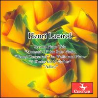 Henri Lazarof: Second Piano Trio; Momenti II; Tempi Concertati; 4 Etudes for 2 Violins; Adeu - Adrien Iliescu (violin); Christiane Edinger (violin); Klaus Hellwig (piano); Wolfgang Emanuel Schmidt (cello)