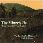 The Miner's Jig