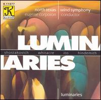 Luminaries - James Riggs (saxophone); Jerry Bierschenk (baritone); North Texas Wind Symphony