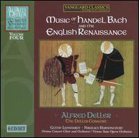 Music of Handel, Bach and the English Renaissance - Alfred Deller (counter tenor); Deller Consort; Desmond Dupre (lute); Eileen McLoughlin (soprano); Eileen Poulter (soprano);...