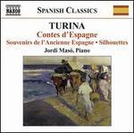 Turina: Contes d'Espagne; Souvenirs de l'Ancienne Espagne; Silhouettes
