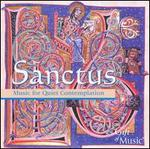 Sanctus: Music for Quiet Contemplation