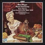 Max Reger: Bach/Busoni Piano Concerto