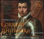 Federico Ricci: Corrado d'Altamura (Highlights)
