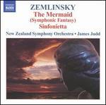 Zemlinsky: the Mermaid (Symphonic Fantasy) Sinfonietta