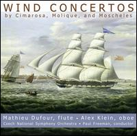 Wind Concertos by Cimarosa, Molique, and Moscheles - Alex Klein (oboe); Mathieu Dufour (flute); Czech National Symphony Orchestra; Paul Freeman (conductor)