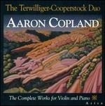 Aaron Copland: Complete Works for Violin and Piano