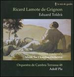 The Music of Ricard Lamonte de Grignon & Eduard Toldr�