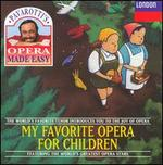 Pavarotti's Opera Made Easy-My Favourite Opera For Children