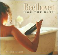 Beethoven for the Bath - Annalee Patipatanakoon (violin); Douglas Perry (viola); Lesley Young (oboe); Lesley Young (horn); Marie Berard (violin);...