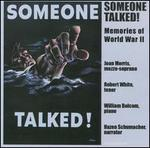 Someone Talked!: Memories of WWII
