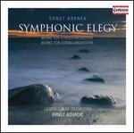 Ernst Krenek: Symphonic Elegy