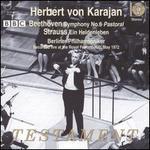 """Beethoven: Symphony No. 6 """"Pastoral""""; Strauss: Ein Heldenleben"""