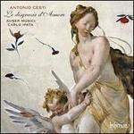 Antonio Cesti: Le disgrazie d'Amore