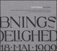 Carl Nielsen: Cantatas - Birgitte Mosegaard Pedersen (soprano); Bolette Bruno Hansen (vocals); Ditte Andersen (soprano);...